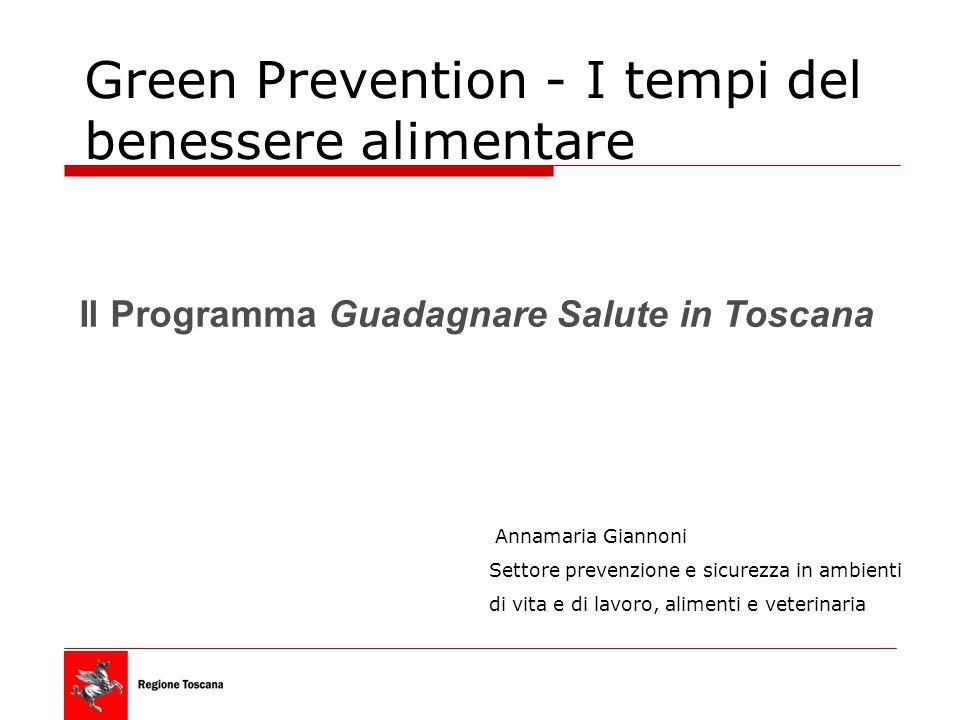 Il Programma Guadagnare Salute in Toscana