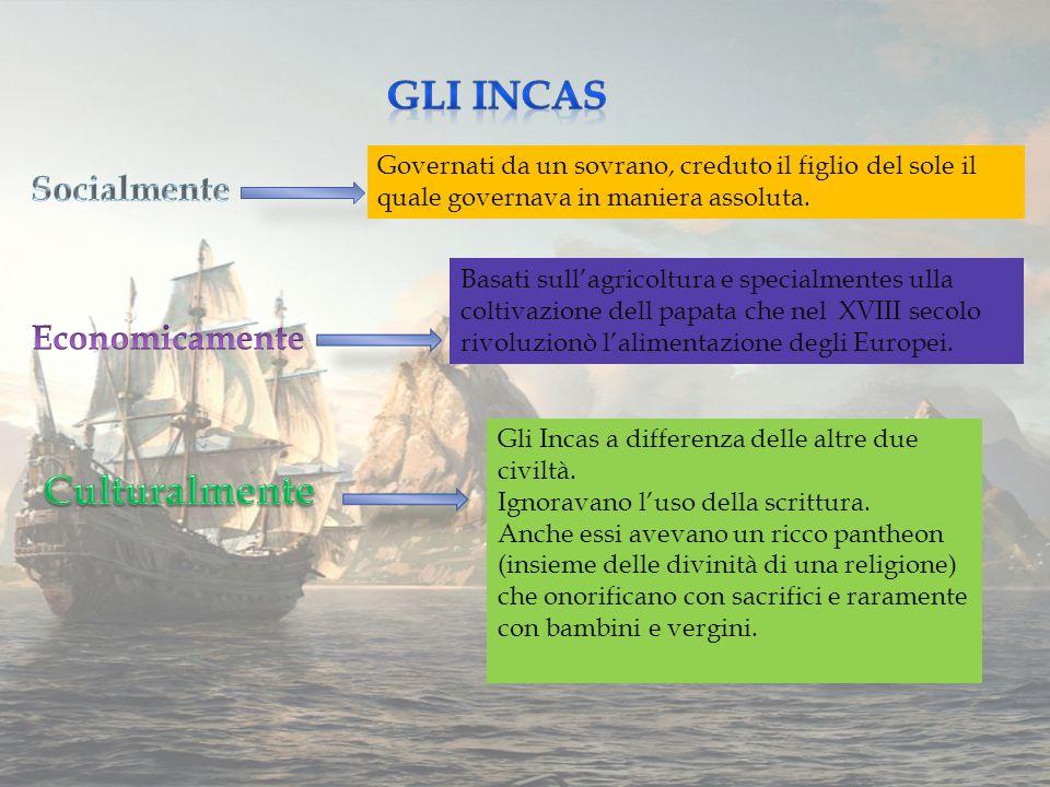 Gli Incas Culturalmente Socialmente Economicamente