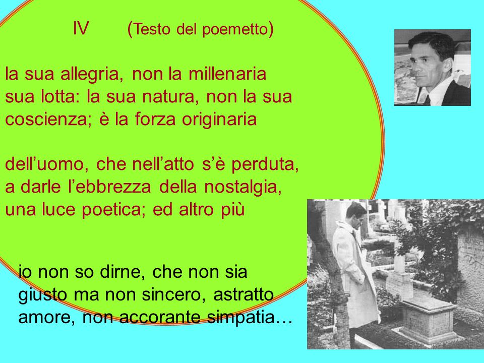 IV (Testo del poemetto) la sua allegria, non la millenaria