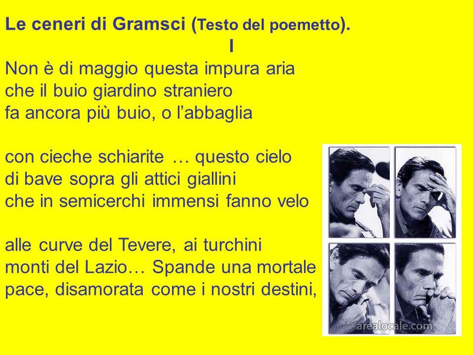 Le ceneri di Gramsci (Testo del poemetto).