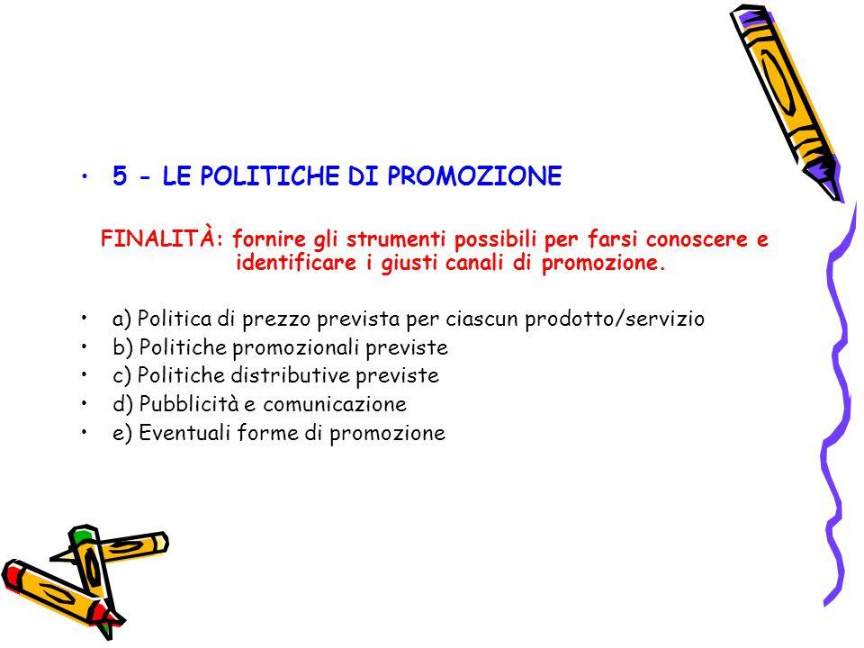 5 - LE POLITICHE DI PROMOZIONE