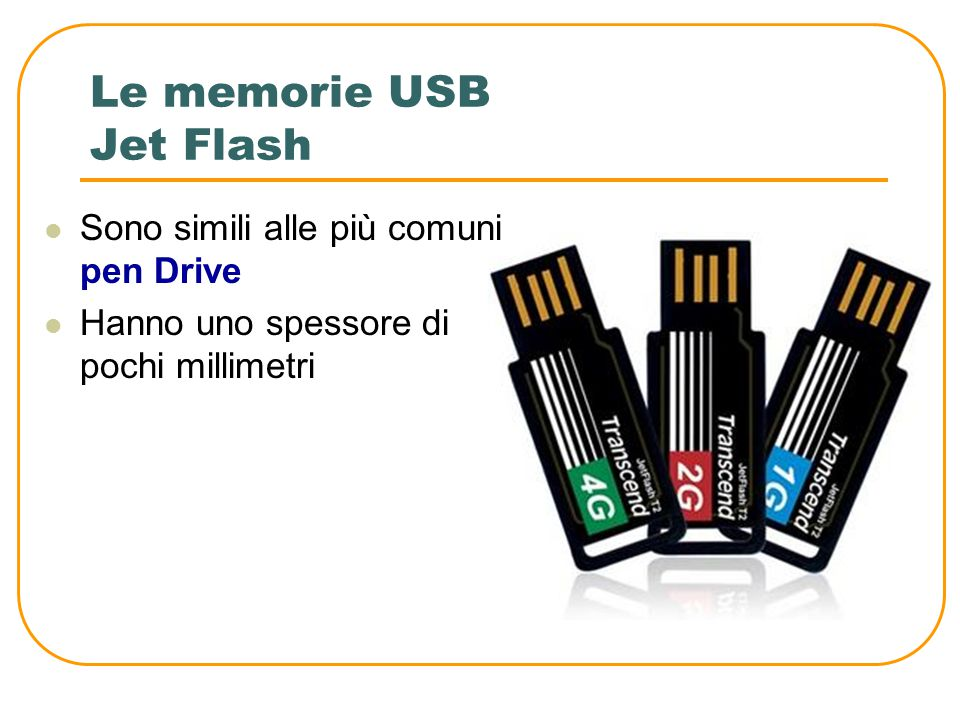 Le memorie USB Jet Flash