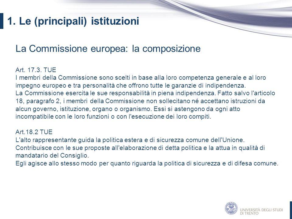 1. Le (principali) istituzioni