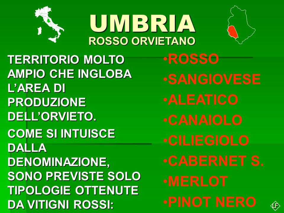 UMBRIA ROSSO SANGIOVESE ALEATICO CANAIOLO CILIEGIOLO CABERNET S.