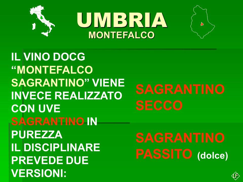 UMBRIA SAGRANTINO SECCO SAGRANTINO PASSITO (dolce)