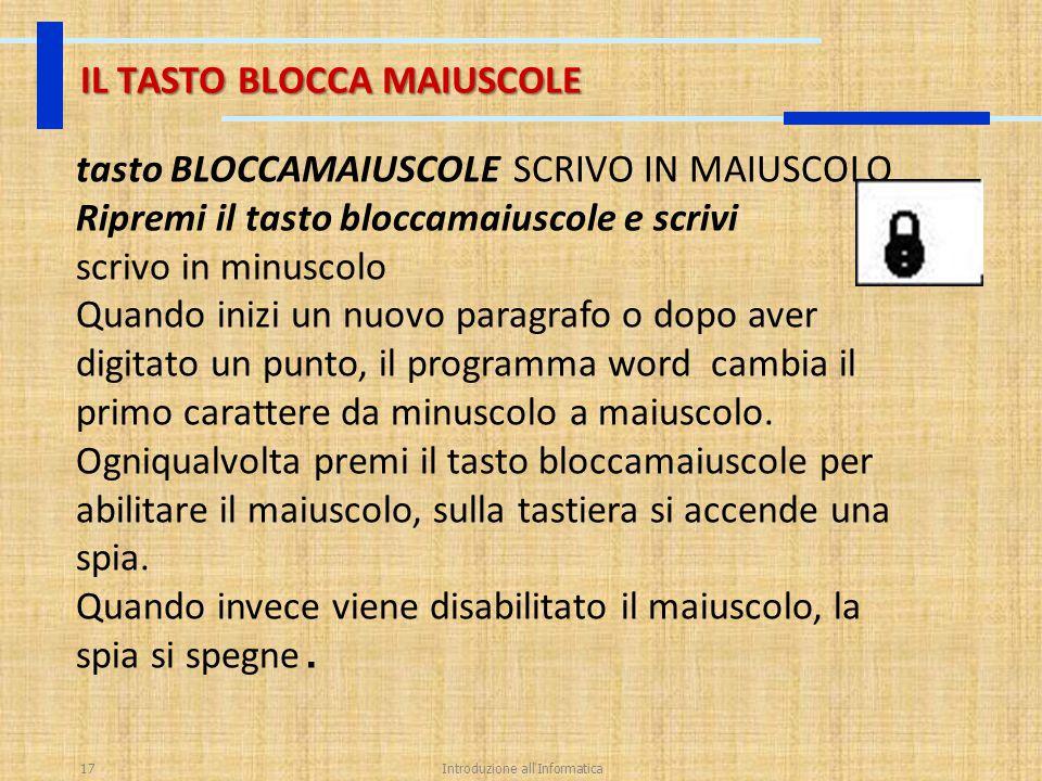 IL TASTO BLOCCA MAIUSCOLE