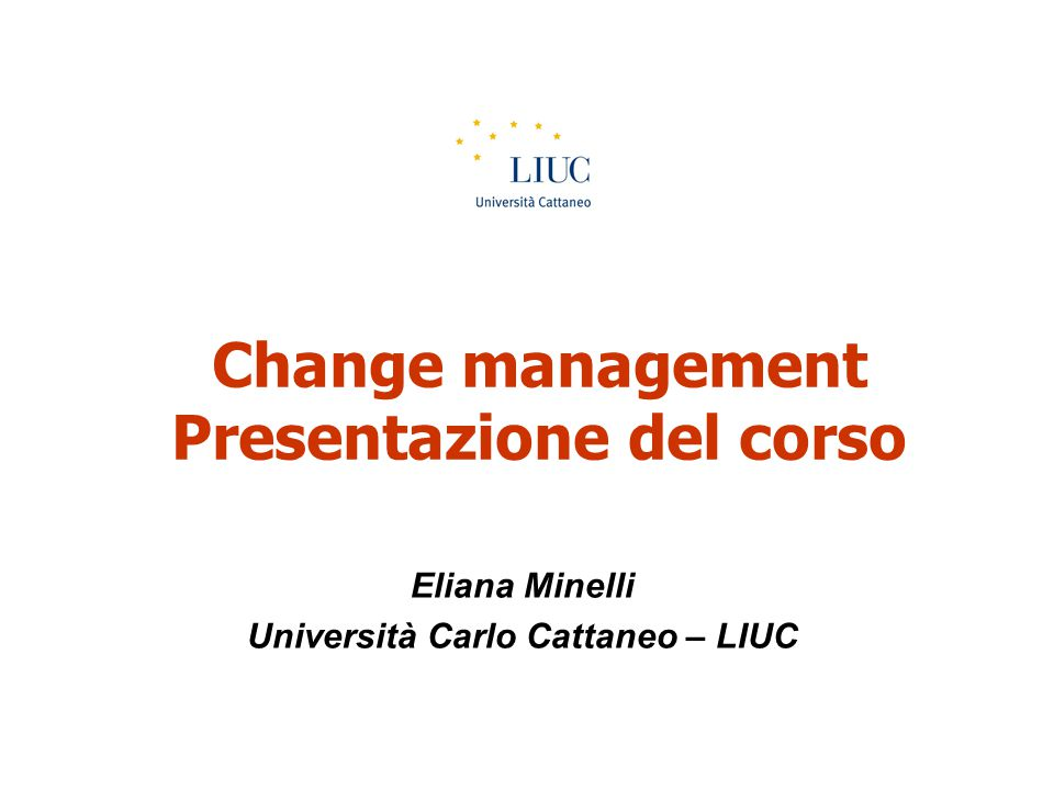 Change management Presentazione del corso