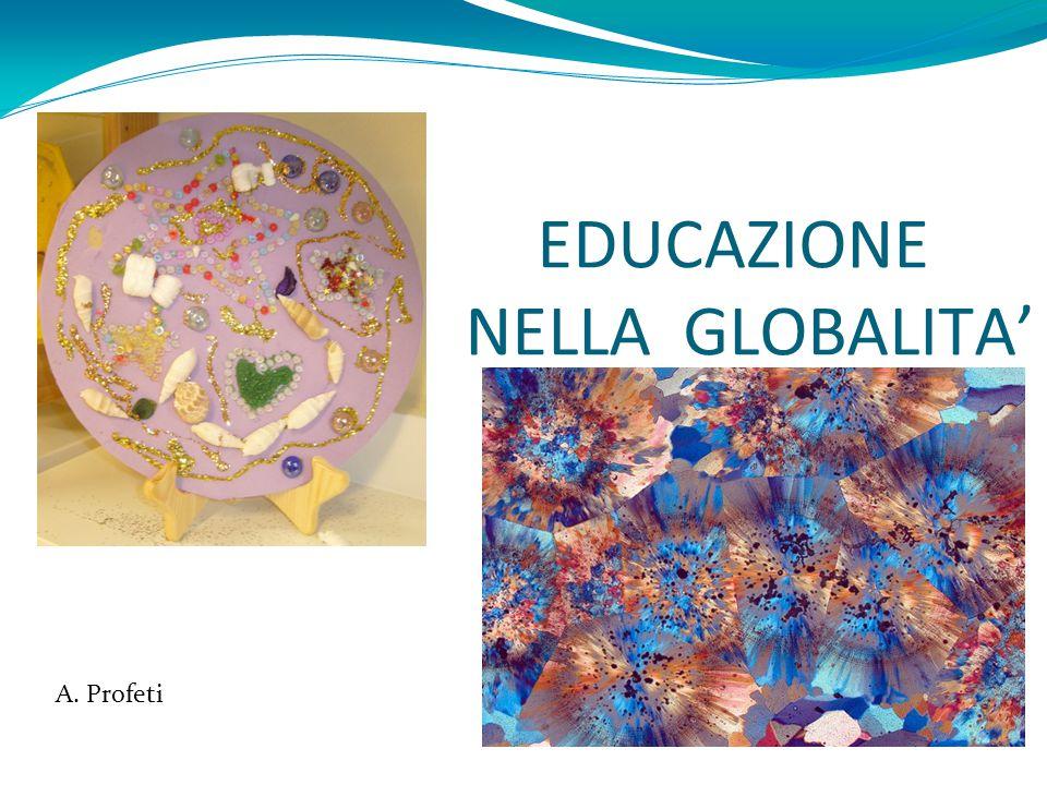 EDUCAZIONE NELLA GLOBALITA'
