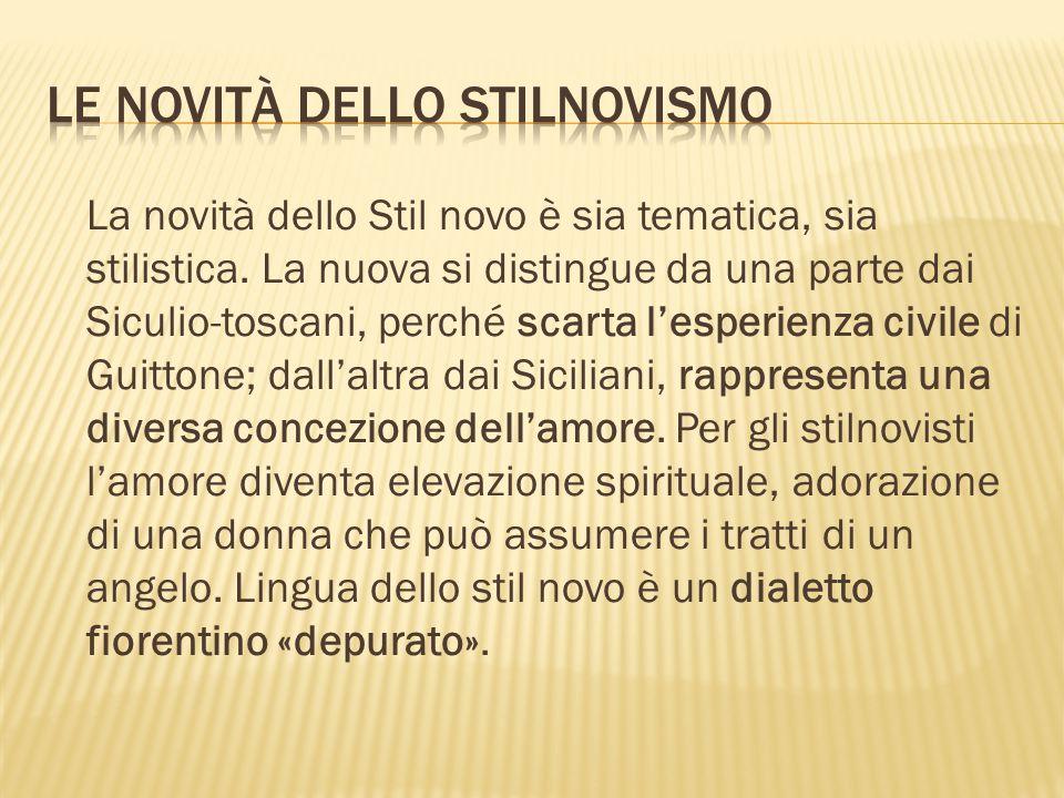 Le novità dello Stilnovismo