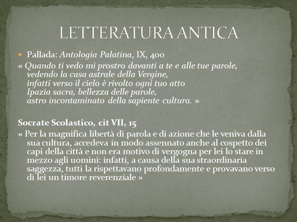 LETTERATURA ANTICA Pallada: Antologia Palatina, IX, 400