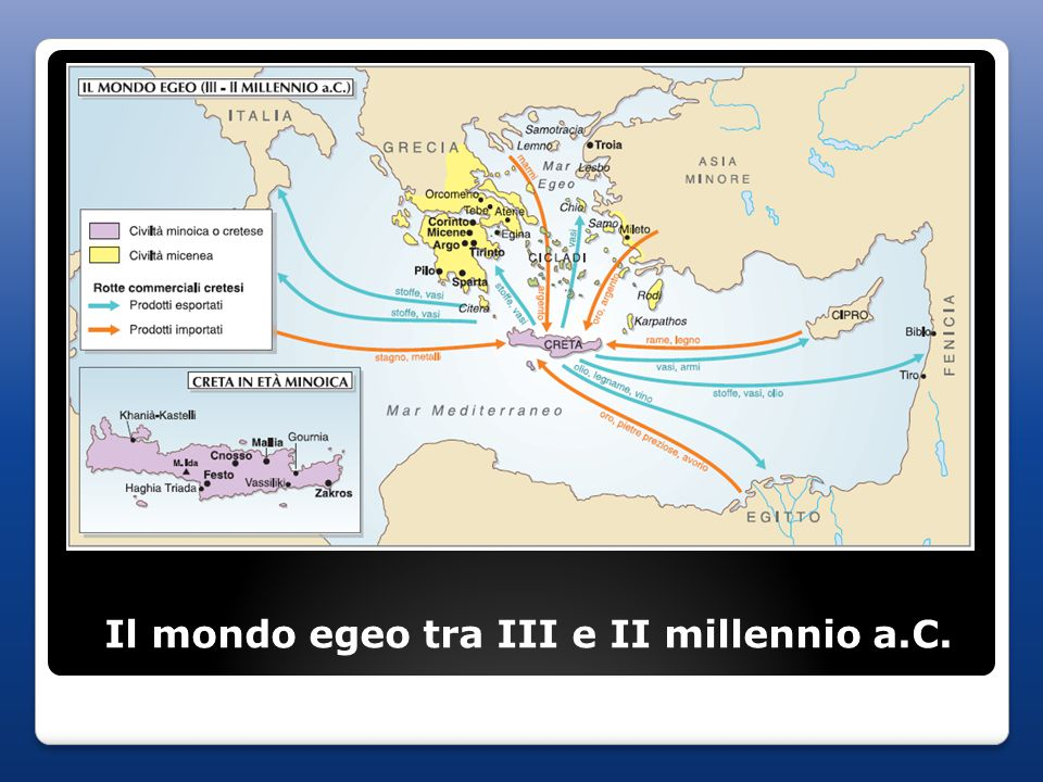 Il mondo egeo tra III e II millennio a.C.