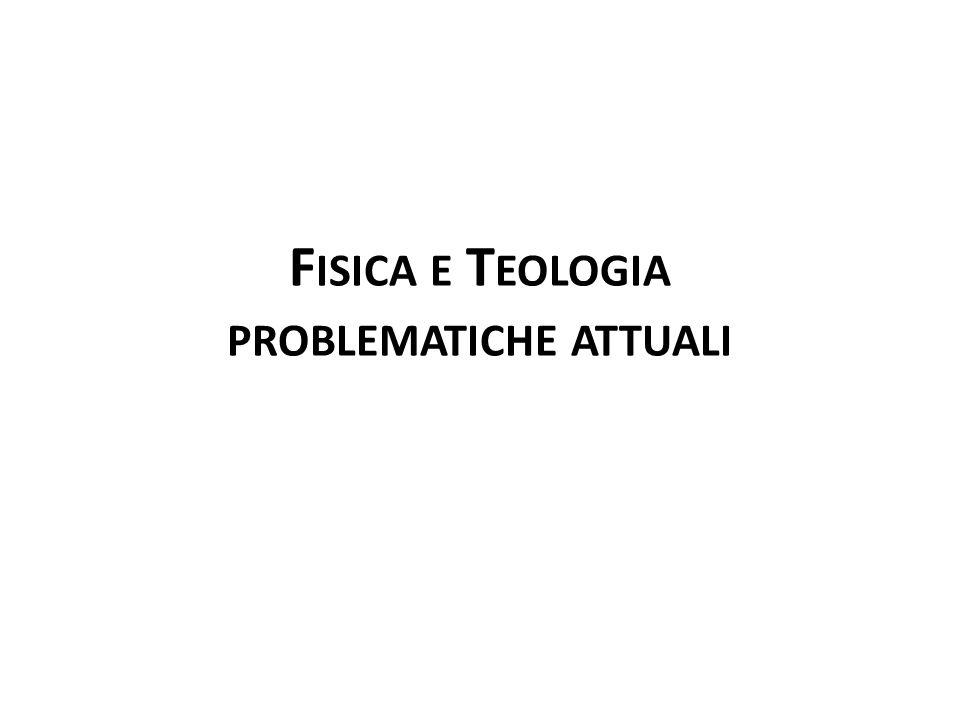 Fisica e Teologia problematiche attuali
