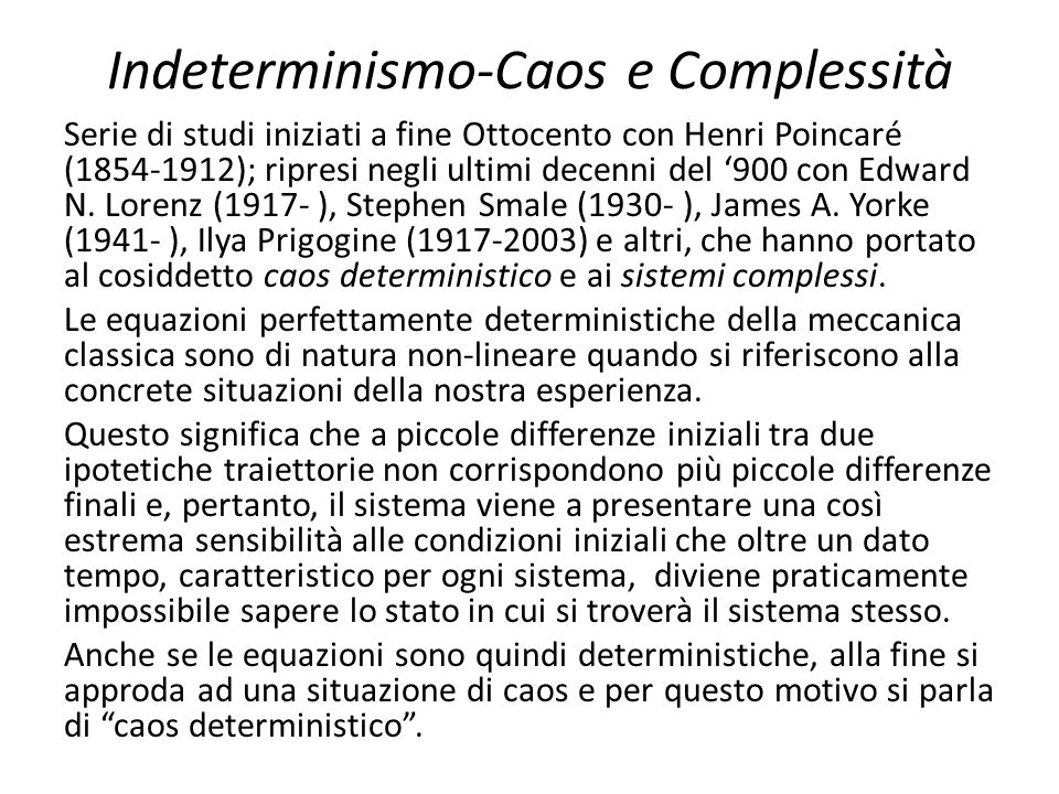 Indeterminismo-Caos e Complessità