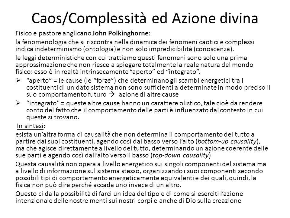 Caos/Complessità ed Azione divina