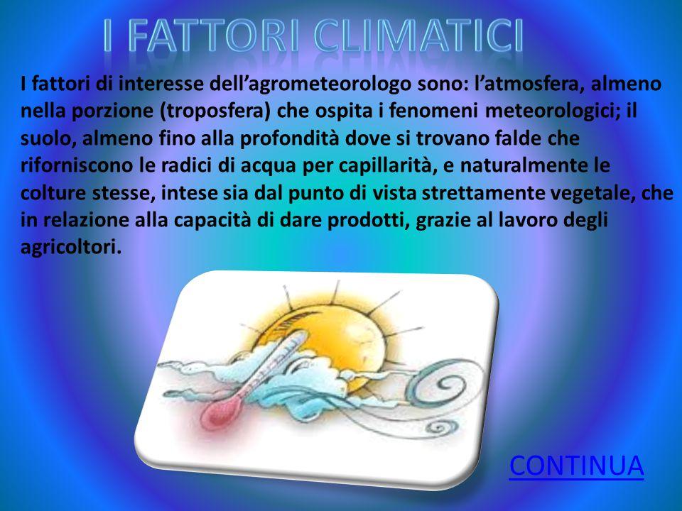 I FATTORI CLIMATICI CONTINUA