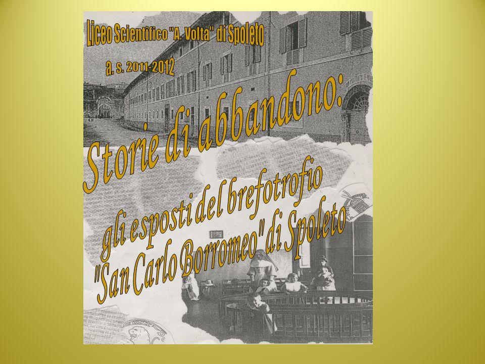 gli esposti del brefotrofio San Carlo Borromeo di Spoleto