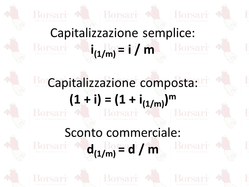 i(1/m) = i / m (1 + i) = (1 + i(1/m))m d(1/m) = d / m