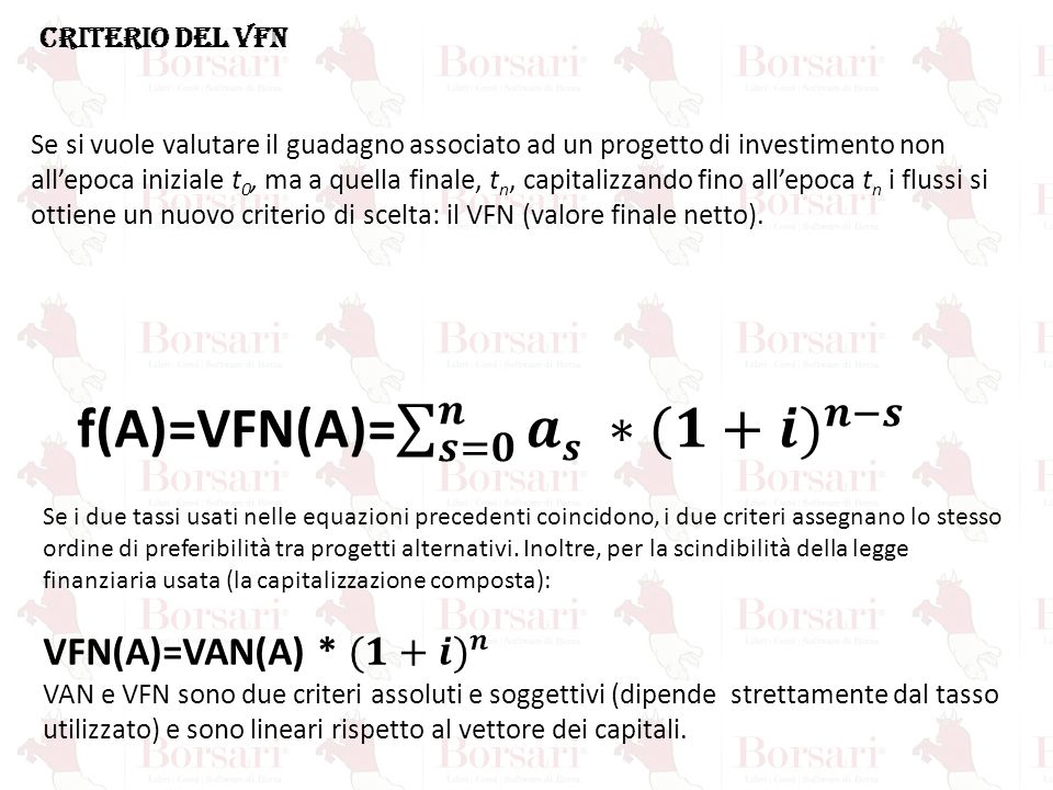 f(A)=VFN(A)= 𝒔=𝟎 𝒏 𝒂𝒔 ∗ (𝟏+𝒊) 𝒏−𝒔