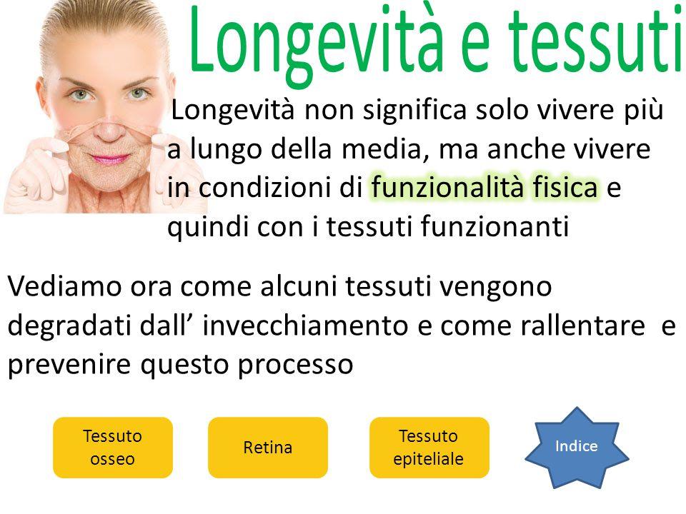 Longevità e tessuti