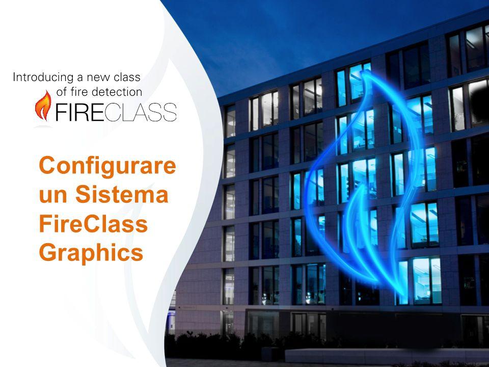 Configurare un Sistema FireClass Graphics