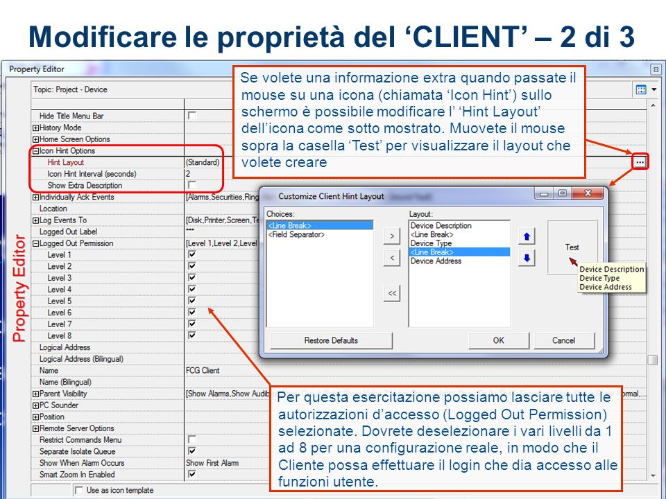 Modificare le proprietà del 'CLIENT' – 2 di 3