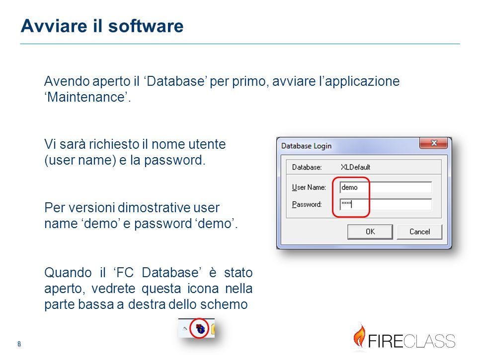 Avviare il software Avendo aperto il 'Database' per primo, avviare l'applicazione 'Maintenance'.