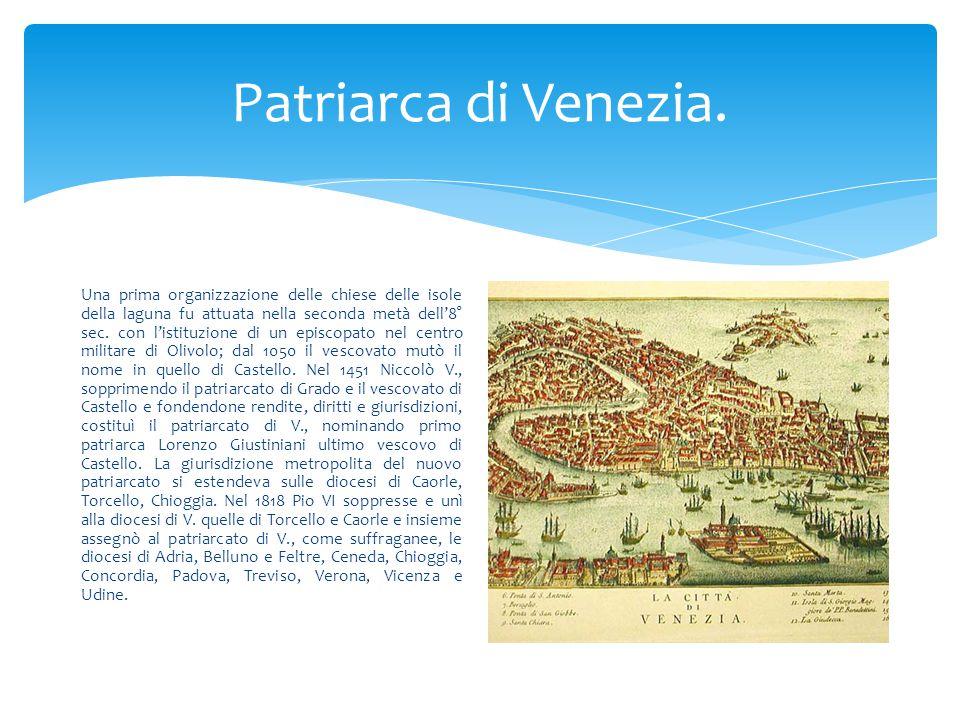 Patriarca di Venezia.