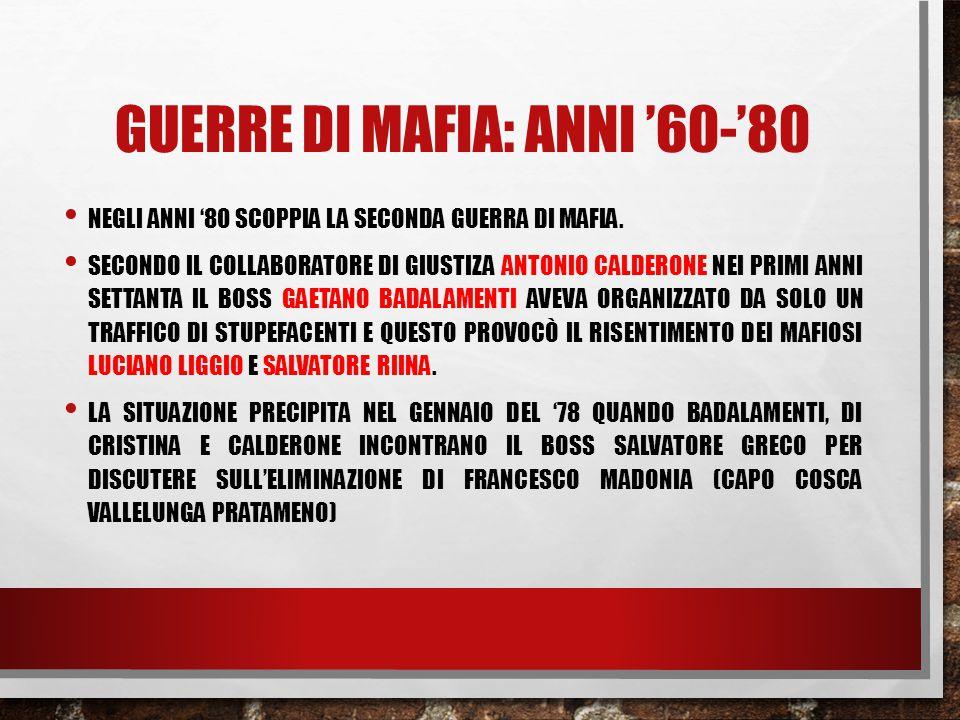 Guerre di mafia: anni '60-'80