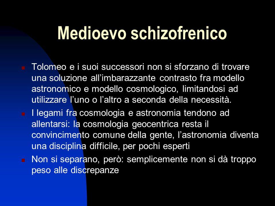 Medioevo schizofrenico