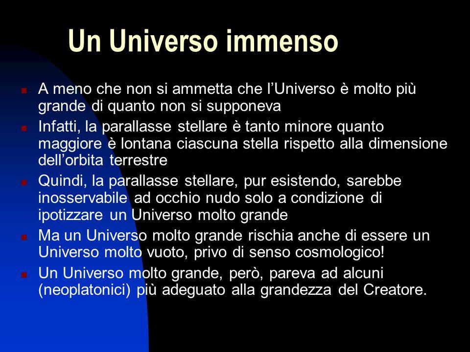 Un Universo immenso A meno che non si ammetta che l'Universo è molto più grande di quanto non si supponeva.