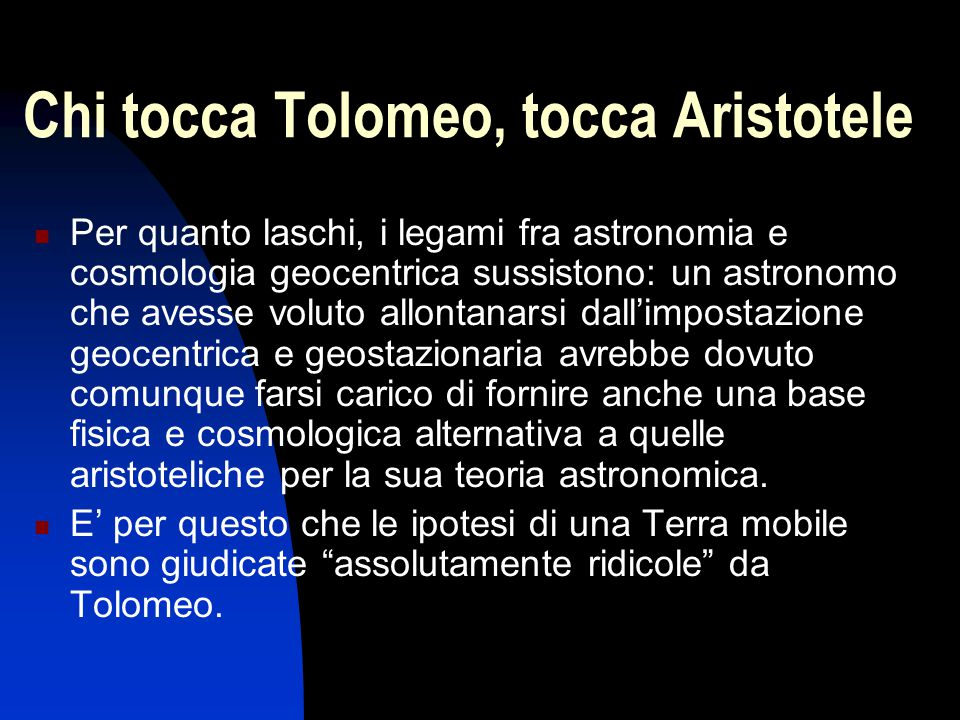 Chi tocca Tolomeo, tocca Aristotele