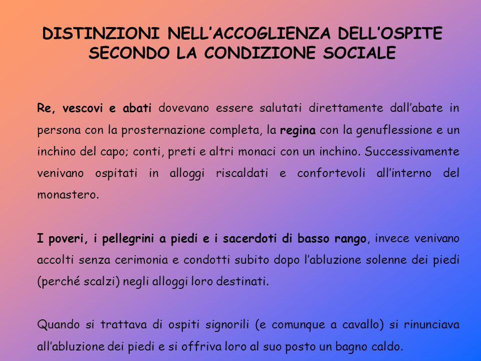 DISTINZIONI NELL'ACCOGLIENZA DELL'OSPITE SECONDO LA CONDIZIONE SOCIALE