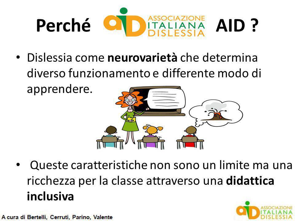 Perché AID Dislessia come neurovarietà che determina diverso funzionamento e differente modo di apprendere.