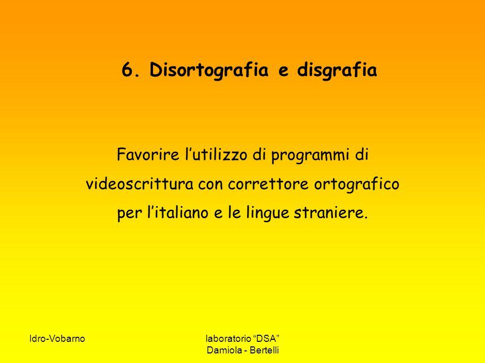 6. Disortografia e disgrafia
