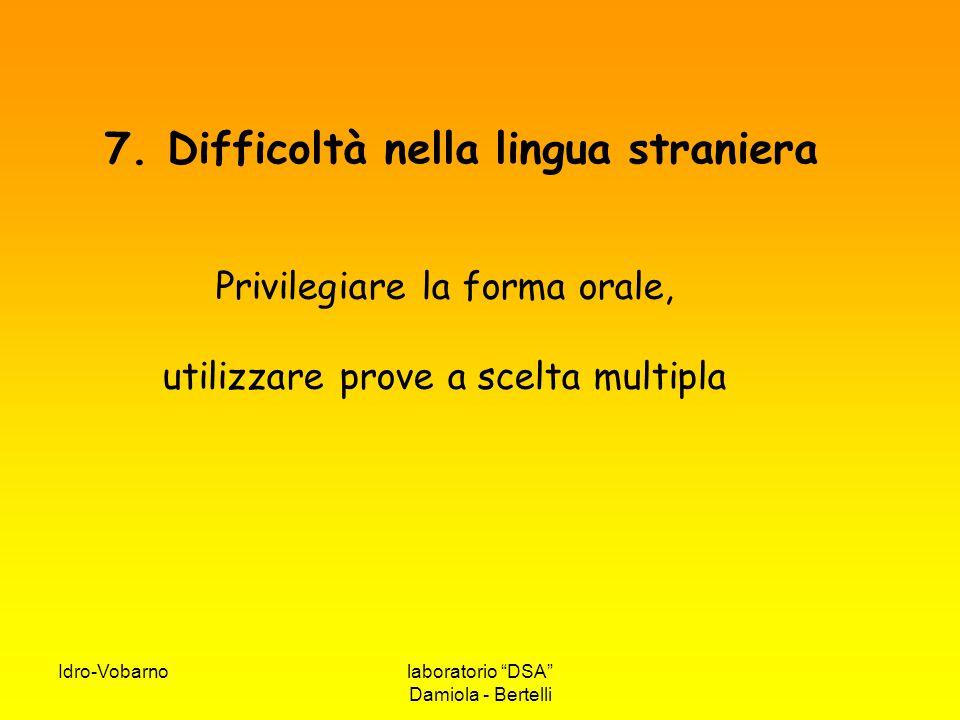 7. Difficoltà nella lingua straniera