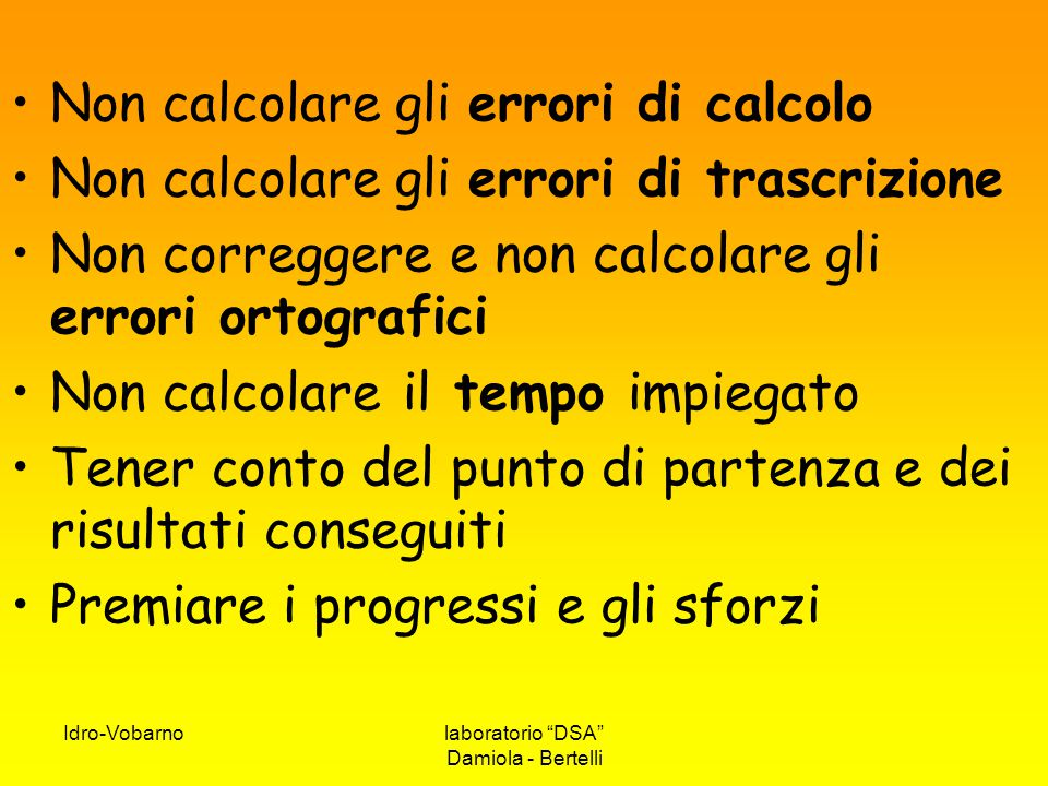 Non calcolare gli errori di calcolo