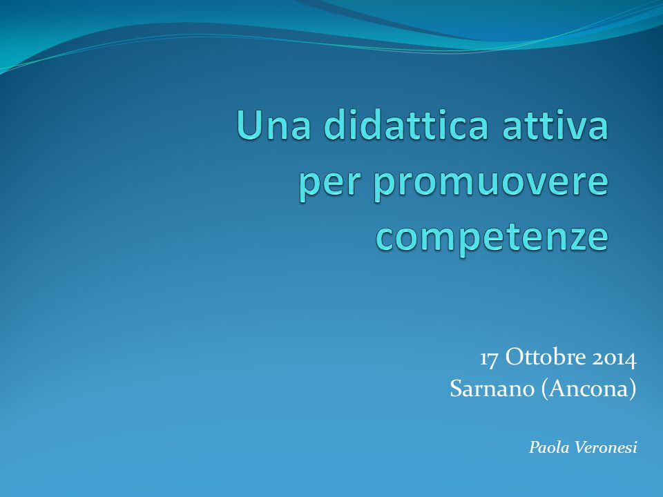Una didattica attiva per promuovere competenze