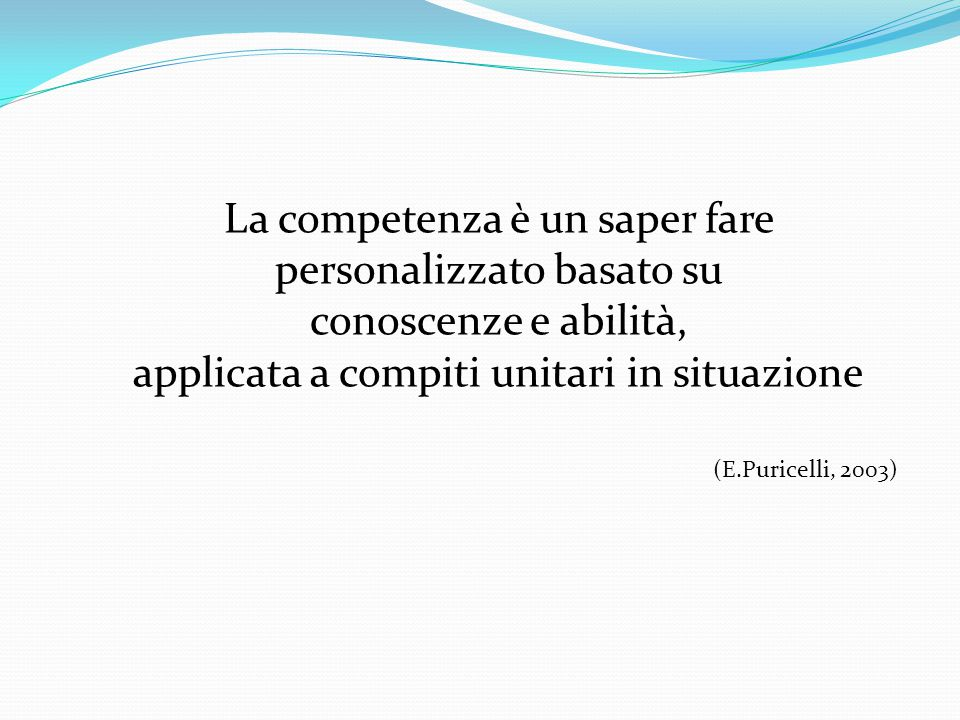 La competenza è un saper fare personalizzato basato su