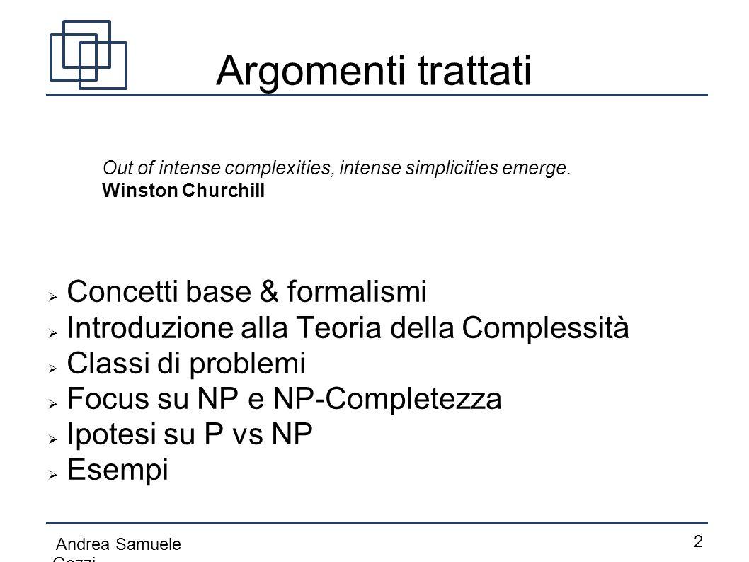 Argomenti trattati Concetti base & formalismi