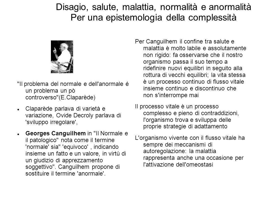 Disagio, salute, malattia, normalità e anormalità Per una epistemologia della complessità