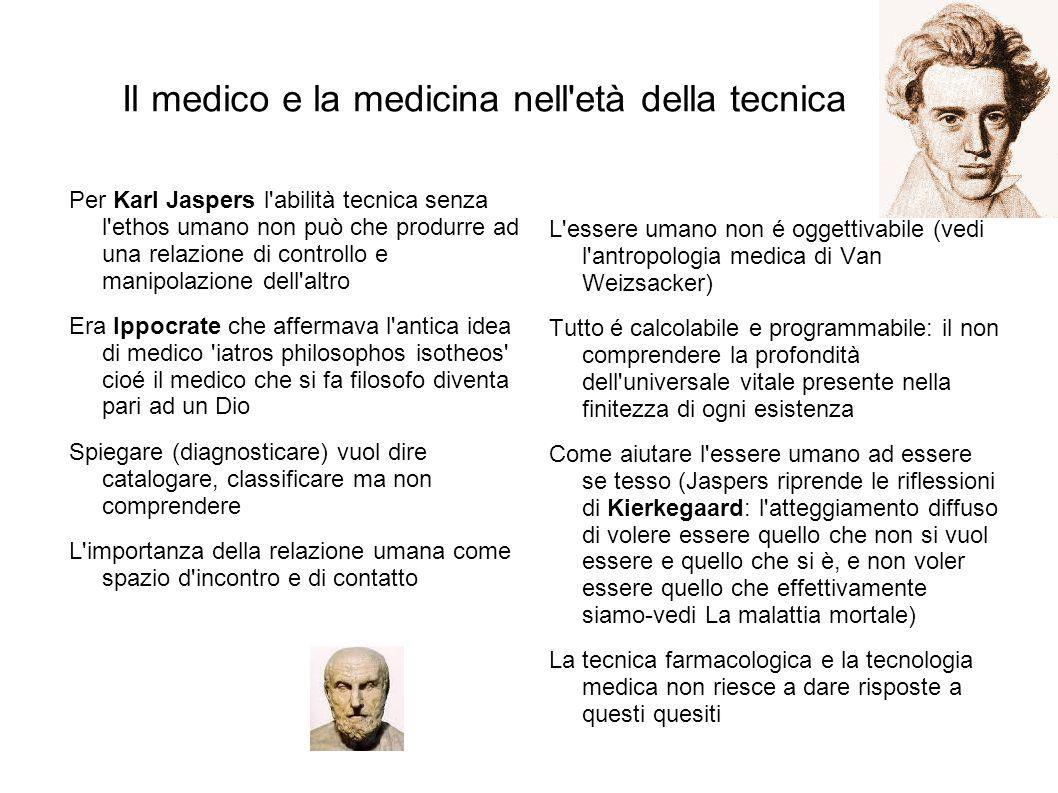Il medico e la medicina nell età della tecnica
