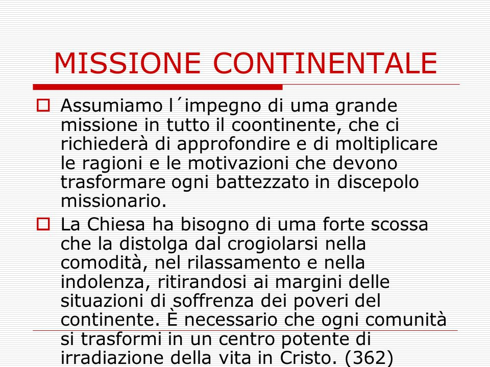 MISSIONE CONTINENTALE