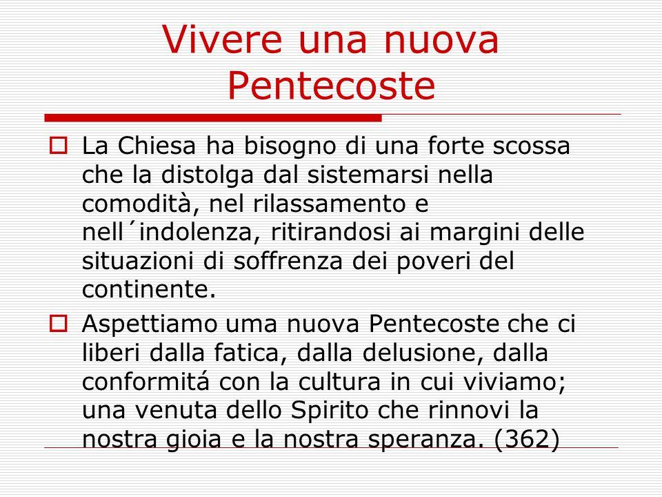 Vivere una nuova Pentecoste