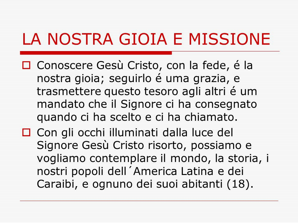 LA NOSTRA GIOIA E MISSIONE