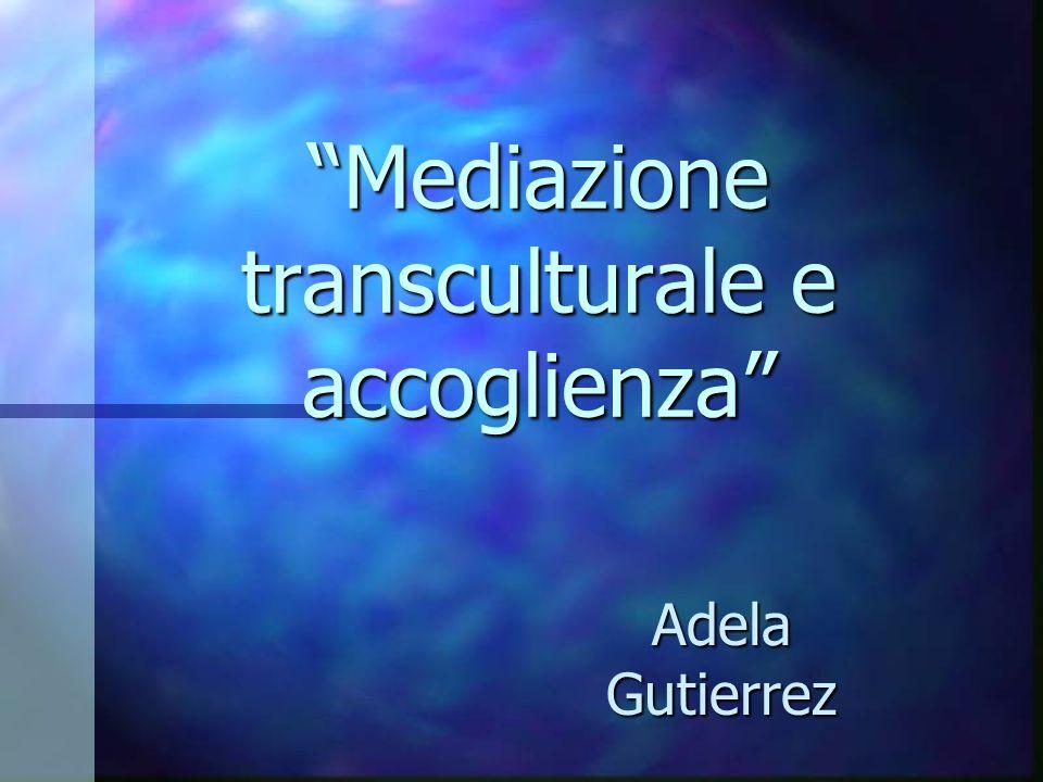 Mediazione transculturale e accoglienza