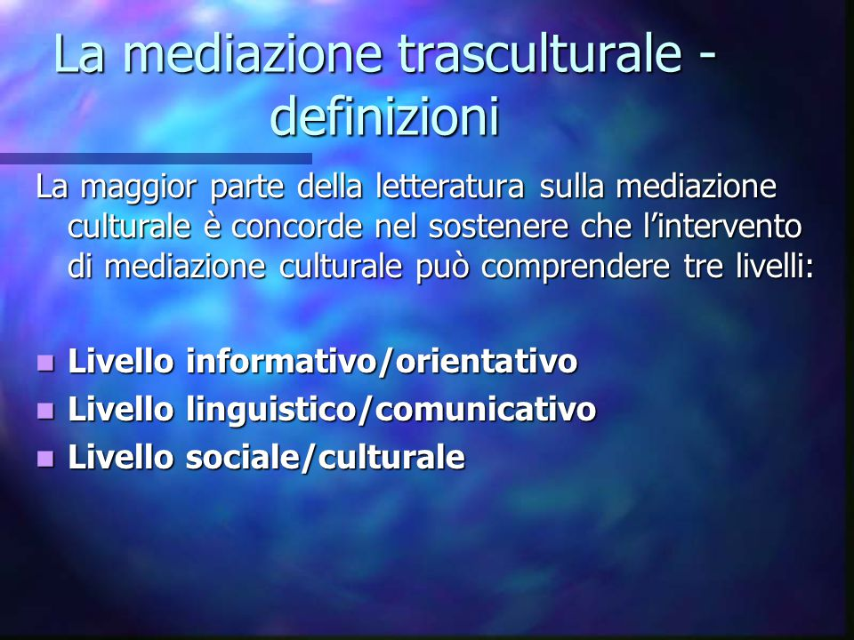 La mediazione trasculturale -definizioni