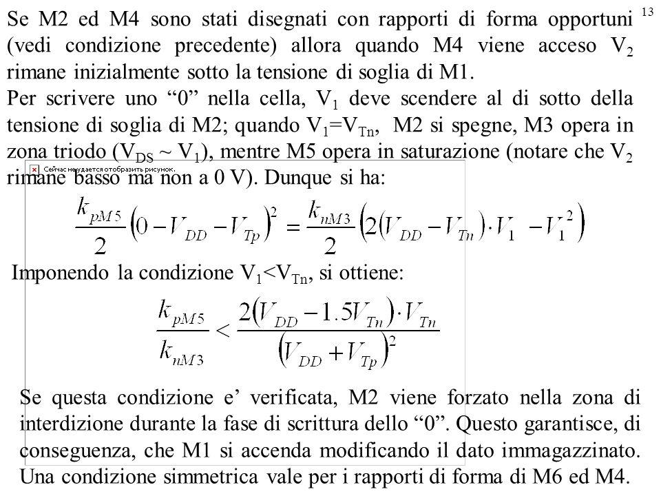 Imponendo la condizione V1<VTn, si ottiene: