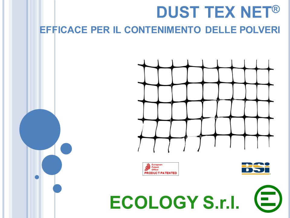 DUST TEX NET® EFFICACE PER IL CONTENIMENTO DELLE POLVERI