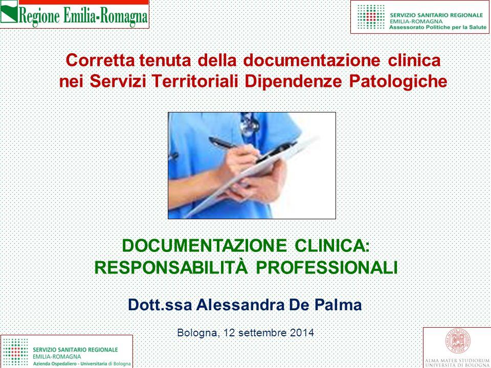 DOCUMENTAZIONE CLINICA: RESPONSABILITÀ PROFESSIONALI