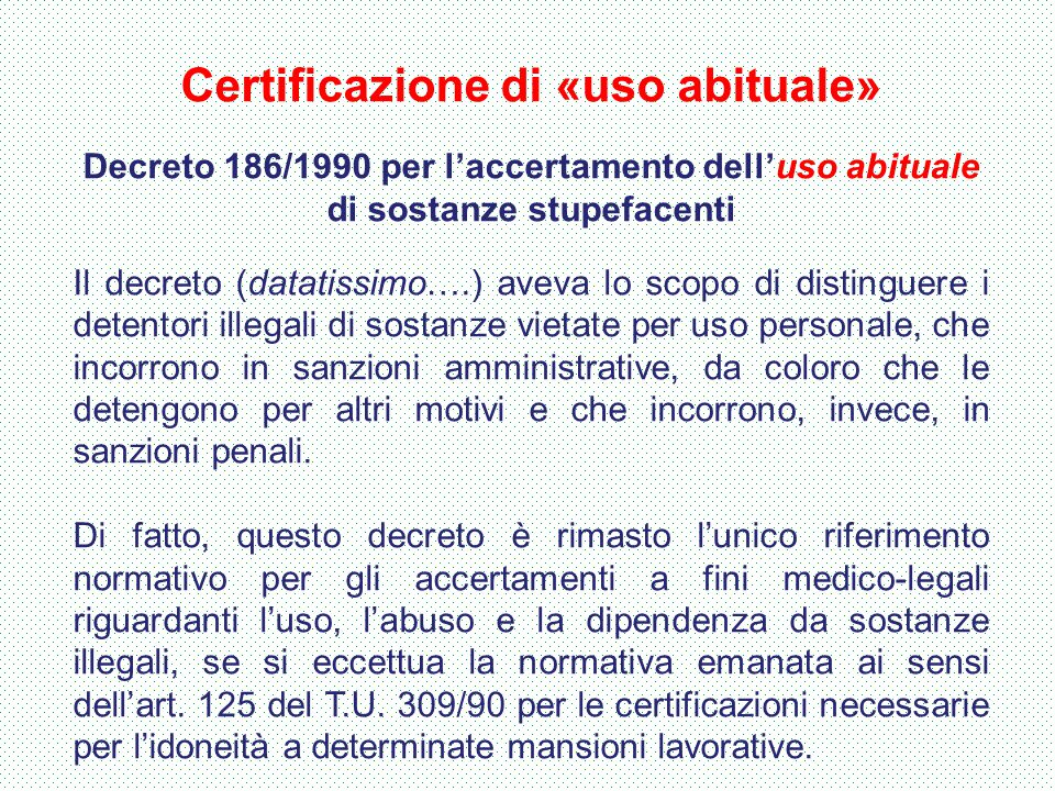 Certificazione di «uso abituale»